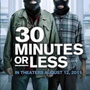 30 минут или меньше (30 Minutes or Less)