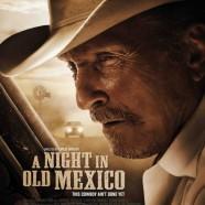 Ночь в старой Мексике (A Night in Old Mexico)