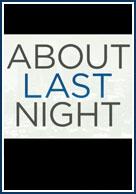 постер Что случилось прошлой ночью,About Last Night