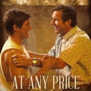 Любой ценой (At Any Price)