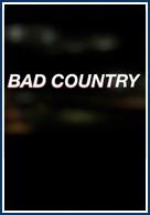 постер Перекрестный огонь,Bad Country