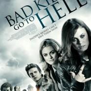 Плохие дети отправляются в ад (Bad Kids Go to Hell)
