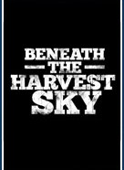 Beneath the Harvest Sky (Beneath the Harvest Sky)