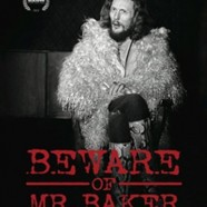 Beware of Mr. Baker (Beware of Mr. Baker)