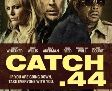 Наживка. 44 (Catch .44)