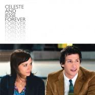 Селеста и Джесси навеки (Celeste and Jesse Forever)