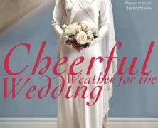 Хороший денек для свадьбы (Cheerful Weather for the Wedding)