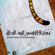 Dear Mr. Watterson (Dear Mr. Watterson)