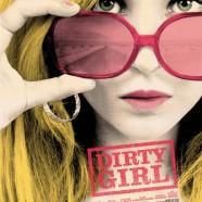 Грязная девчонка (Dirty Girl)