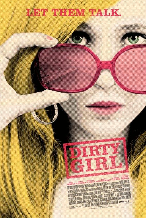 постер Грязная девчонка,Dirty Girl