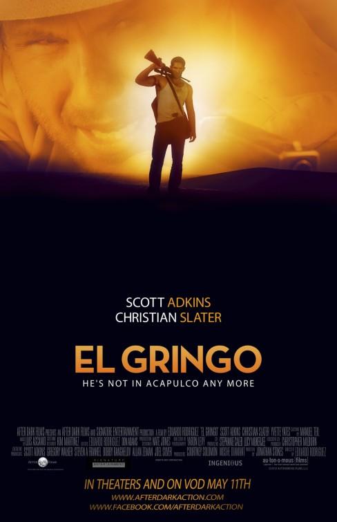 постер Гринго,El Gringo