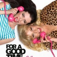 Если хочешь хорошо провести время, звони… (For a Good Time, Call...)