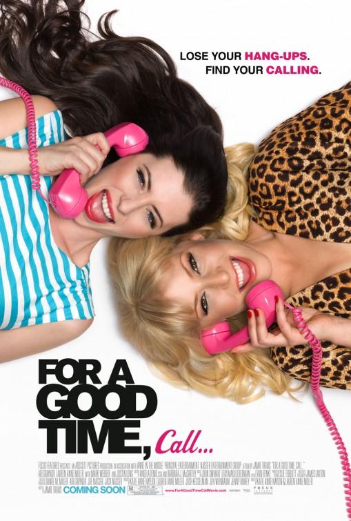 постер Если хочешь хорошо провести время, звони…,For a Good Time, Call...