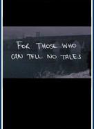Тем, кто не может врать (For Those Who Can Tell No Tales)