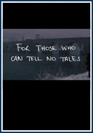 постер Тем, кто не может врать,For Those Who Can Tell No Tales