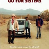 Пойти за сестёр (Go for Sisters)