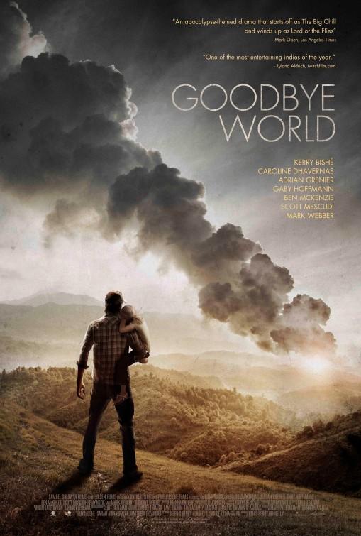 постер Прощай, мир,Goodbye World