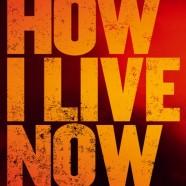 Как я теперь живу (How I Live Now)