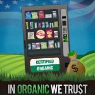 Мы верим в органику (In Organic We Trust)