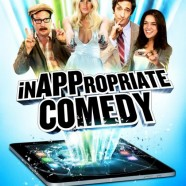 Непристойная комедия (InAPPropriate Comedy)