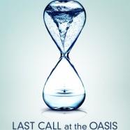 У последнего Оазиса (Last Call at the Oasis)