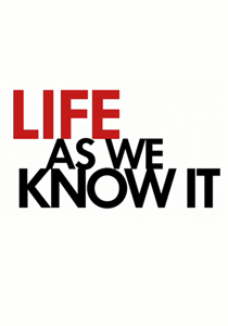 постер Жизнь, как она есть, Life as We Know It