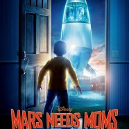 Тайна Красной планеты (Mars Needs Moms)