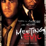 Встреча со злом (Meeting Evil)