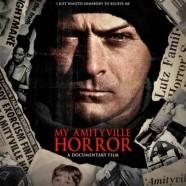 Мой ужас Амитивилля (My Amityville Horror)