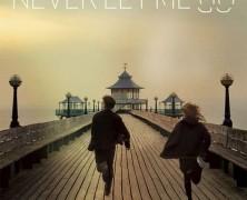 Не отпускай меня (Never Let Me Go)