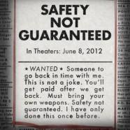Безопасность не гарантируется (Safety Not Guaranteed)