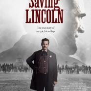 Спасение Линкольна (Saving Lincoln)