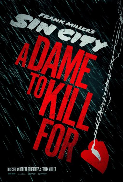постер Город грехов 2: Женщина, ради которой стоит убивать,Sin City: A Dame to Kill For