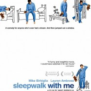 Лунатики (Sleepwalk With Me)