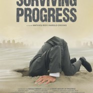 Обратная сторона прогресса (Surviving Progress)