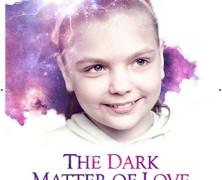 Темная материя любви (The Dark Matter of Love)