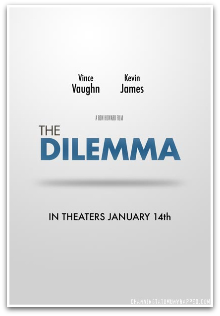 постер Дилемма,The Dilemma