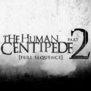 Человеческая многоножка 2 (The Human Centipede II (Full Sequence))