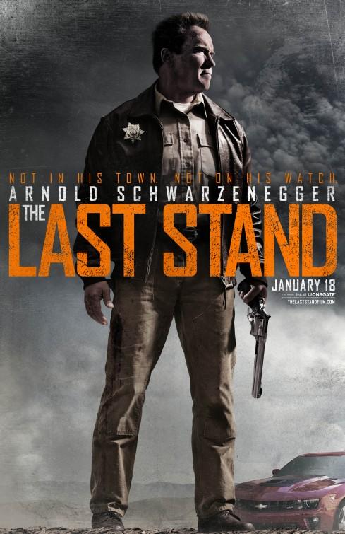 постер Возвращение героя,The Last Stand