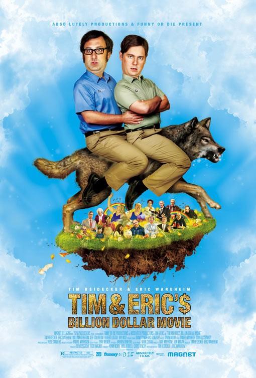 постер Фильм на миллиард долларов Тима и Эрика,Tim & Eric's Billion Dollar Movie