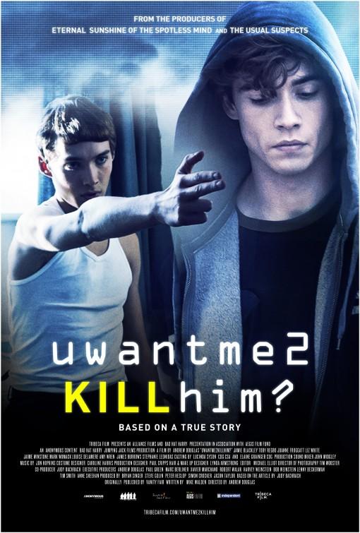 постер Ты хочешь, чтобы я его убил?,U Want Me 2 Kill Him