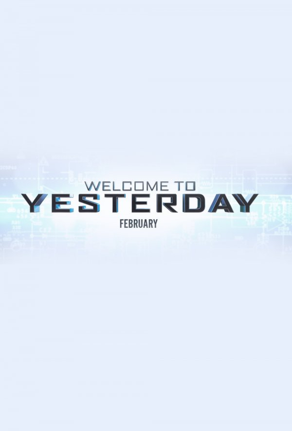 постер Континуум,Welcome to Yesterday