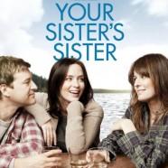 Сестра твоей сестры (Your Sister's Sister)