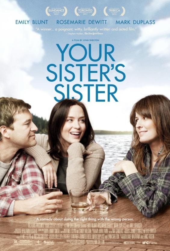 постер Сестра твоей сестры,Your Sister's Sister
