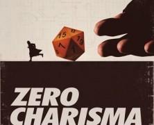 Zero Charisma (Zero Charisma)